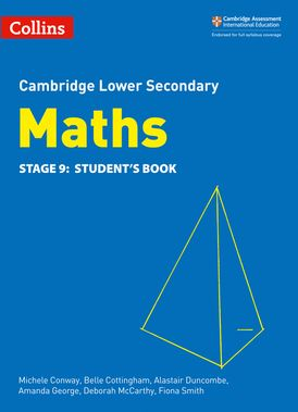 Lower Secondary Maths Student's Book: Stage 9 (Collins Cambridge Lower Secondary Maths)