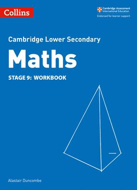 Lower Secondary Maths Workbook: Stage 9 (Collins Cambridge Lower Secondary Maths)