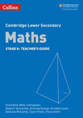 Lower Secondary Maths Teacher's Guide: Stage 9 (Collins Cambridge Lower Secondary Maths)