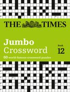 The Times 2 Jumbo Crossword Book 12: 60 of the World's Biggest Puzzles from the Times 2 Paperback  by The Times Mind Games