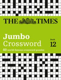 the-times-2-jumbo-crossword-book-12-60-large-general-knowledge-crossword-puzzles-the-times-crosswords