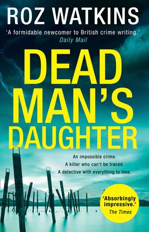 Dead Man's Daughter (A DI Meg Dalton thriller, Book 2) book image