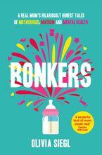 Bonkers Paperback  by Olivia Siegl