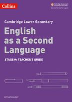 Lower Secondary English as a Second Language Teacher's Guide: Stage 9 (Collins Cambridge Lower Secondary English as a Second Language) Paperback  by Anna Cowper