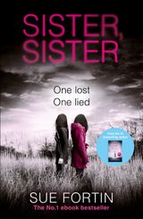 Sister Sister: A truly gripping psychological thriller