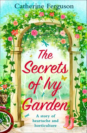 The Secrets of Ivy Garden: A heartwarming tale perfect for relaxing on the grass book image