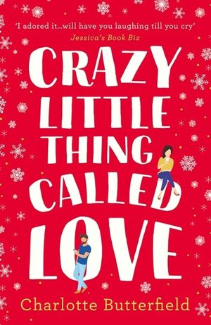 Crazy Little Thing Called Love: The perfect laugh out loud romantic comedy you won't be able to put down book image