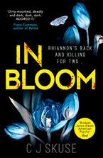 In Bloom Paperback  by C.J. Skuse