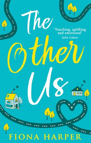 The Other Us: the RONA winning perfect second chance romance to curl up with book image