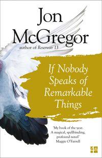 if-nobody-speaks-of-remarkable-things
