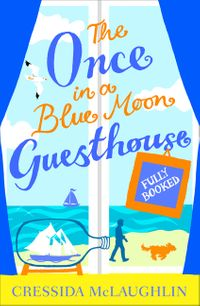 fully-booked-part-2-the-once-in-a-blue-moon-guesthouse-book-2