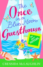 Do Not Disturb – Part 3 (The Once in a Blue Moon Guesthouse, Book 3) eBook DGO by Cressida McLaughlin