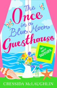 do-not-disturb-part-3-the-once-in-a-blue-moon-guesthouse-book-3
