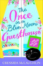 Wish You Were Here – Part 4 (The Once in a Blue Moon Guesthouse, Book 4) eBook DGO by Cressida McLaughlin