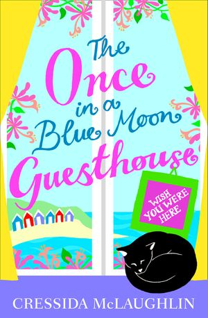 Wish You Were Here – Part 4 (The Once in a Blue Moon Guesthouse, Book 4) book image