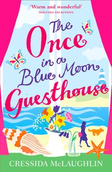 Once in a Blue Moon Guesthouse, The