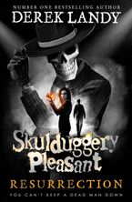 Derek Landy - Skulduggery Pleasant 10 - Resurrection