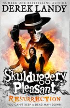 Resurrection (Skulduggery Pleasant, Book 10) Paperback  by Derek Landy