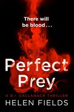 Perfect Prey (A DI Callanach Thriller, Book 2) Paperback  by Helen Fields