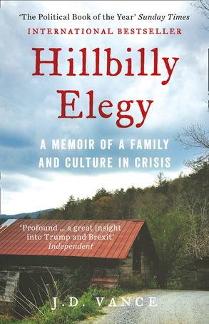 Cover image - Hillbilly Elegy: A Memoir Of A Family And Culture In Crisis