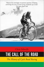 the-call-of-the-road-the-history-of-cycle-road-racing