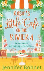 Rosie's Little Café on the Riviera eBook DGO by Jennifer Bohnet