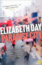 Paradise City Paperback  by Elizabeth Day