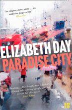 Elizabeth Day - Paradise City
