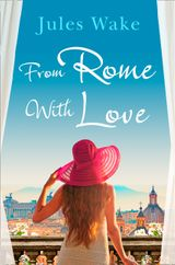 From Rome with Love: Escape the January blues with the perfect feel-good romance!