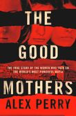 the-good-mothers-the-story-of-the-three-women-who-took-on-the-worlds-most-powerful-mafia