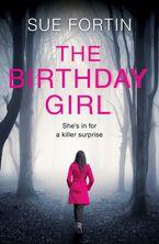 The Birthday Girl - Sue Fortin