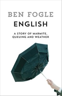 english-a-story-of-marmite-queuing-and-weather