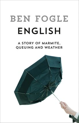 English: A Story of Marmite, Queuing and Weather