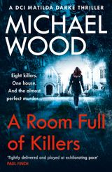 A Room Full of Killers (DCI Matilda Darke, Book 3)