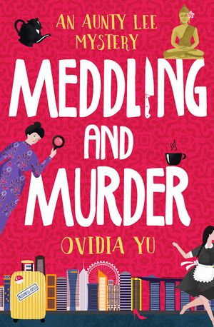 Meddling and Murder: An Aunty Lee Mystery book image