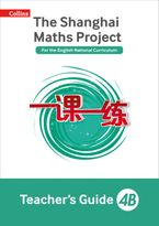 The Shanghai Maths Project Teacher's Guide 4B (Shanghai Maths)