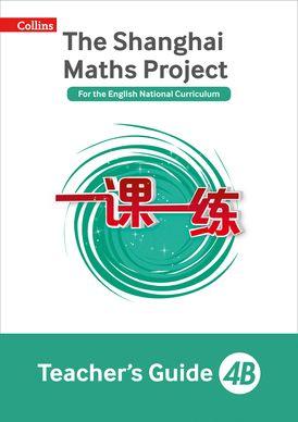 Teacher's Guide 4B (The Shanghai Maths Project)
