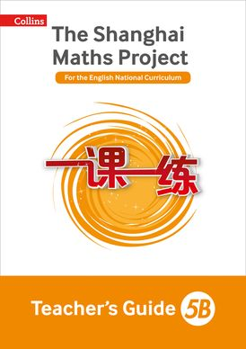 Teacher's Guide 5B (The Shanghai Maths Project)