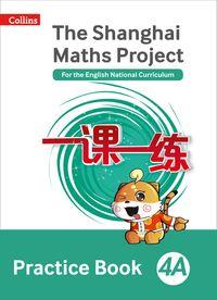 the-shanghai-maths-project-practice-book-4a-shanghai-maths