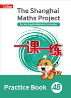 Practice Book 4B (The Shanghai Maths Project) Paperback  by Paul Broadbent