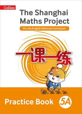 Practice Book 5A (The Shanghai Maths Project)