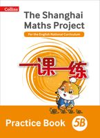 Practice Book 5B (The Shanghai Maths Project) Paperback  by Professor Lianghuo Fan