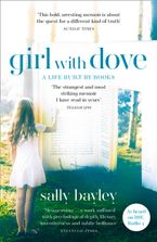 Girl With Dove: A Life Built By Books