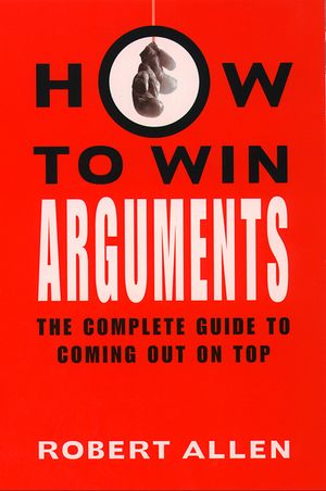 How to Win Arguments book image