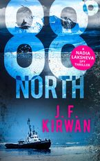 88˚ North (Nadia Laksheva Spy Thriller Series, Book 3)
