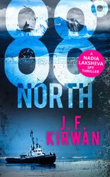 88° North (Nadia Laksheva Spy Thriller Series, Book 3)