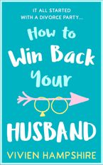 How to Win Back Your Husband eBook DGO by Vivien Hampshire