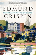 Buried for Pleasure (A Gervase Fen Mystery) Paperback  by Edmund Crispin