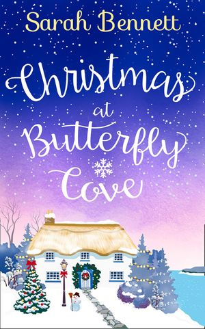 Christmas at Butterfly Cove: A delightfully feel-good festive romance! (Butterfly Cove, Book 3) book image