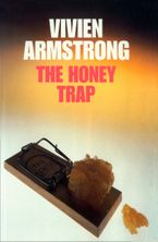 The Honey Trap eBook  by Vivien Armstrong